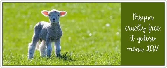 Pasqua-cruelty-free-il-goloso-menu-LAV-per-risparmiare-gli-agnelli