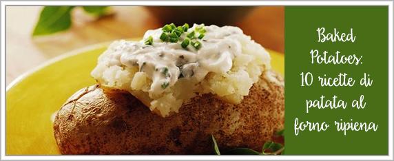 Baked-Potatoes-10-ricette-di-patata-al-forno-ripiena