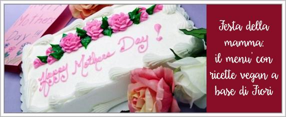 Festa-della-mamma-il-menu'-con-ricette-vegan-a-base-di-fiori