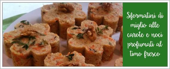 Sformatini-di-miglio-alle-carote-e-noci-profumati-al-timo-fresco
