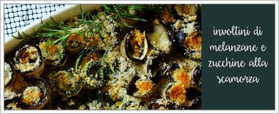 involtini-melanzane-e-zucchine-alla-scamorza