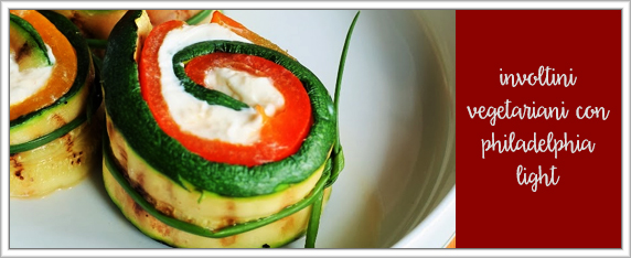 involtini-vegetariani-con-philadelphia-light
