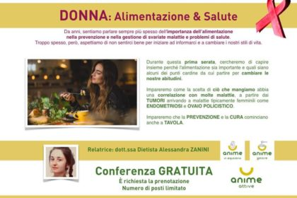 8/11 - Donna: Alimentazione & Salute - conferenza presso Anime Attive centro olistico